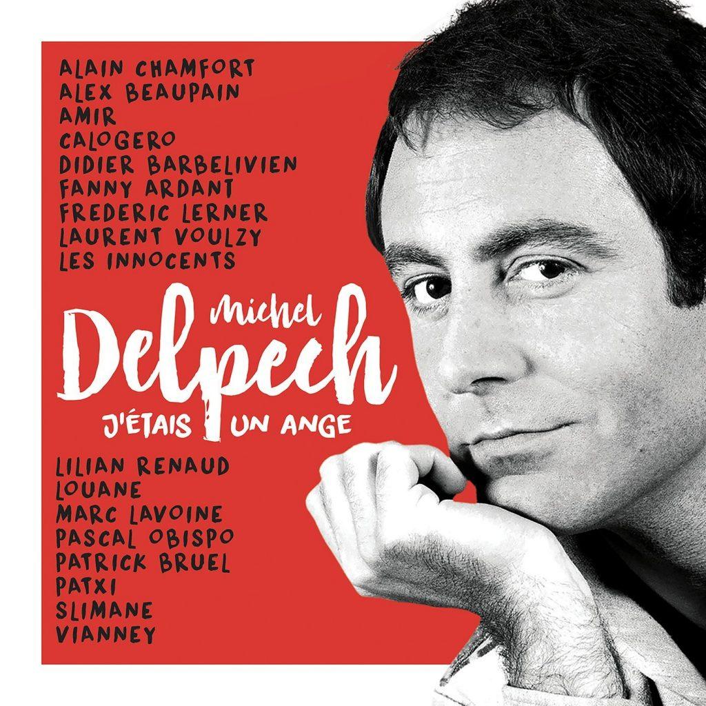 J'Étais un Ange – Michel Delpech
