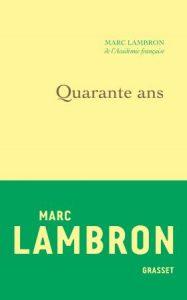 marc-lambron-quarante-ans