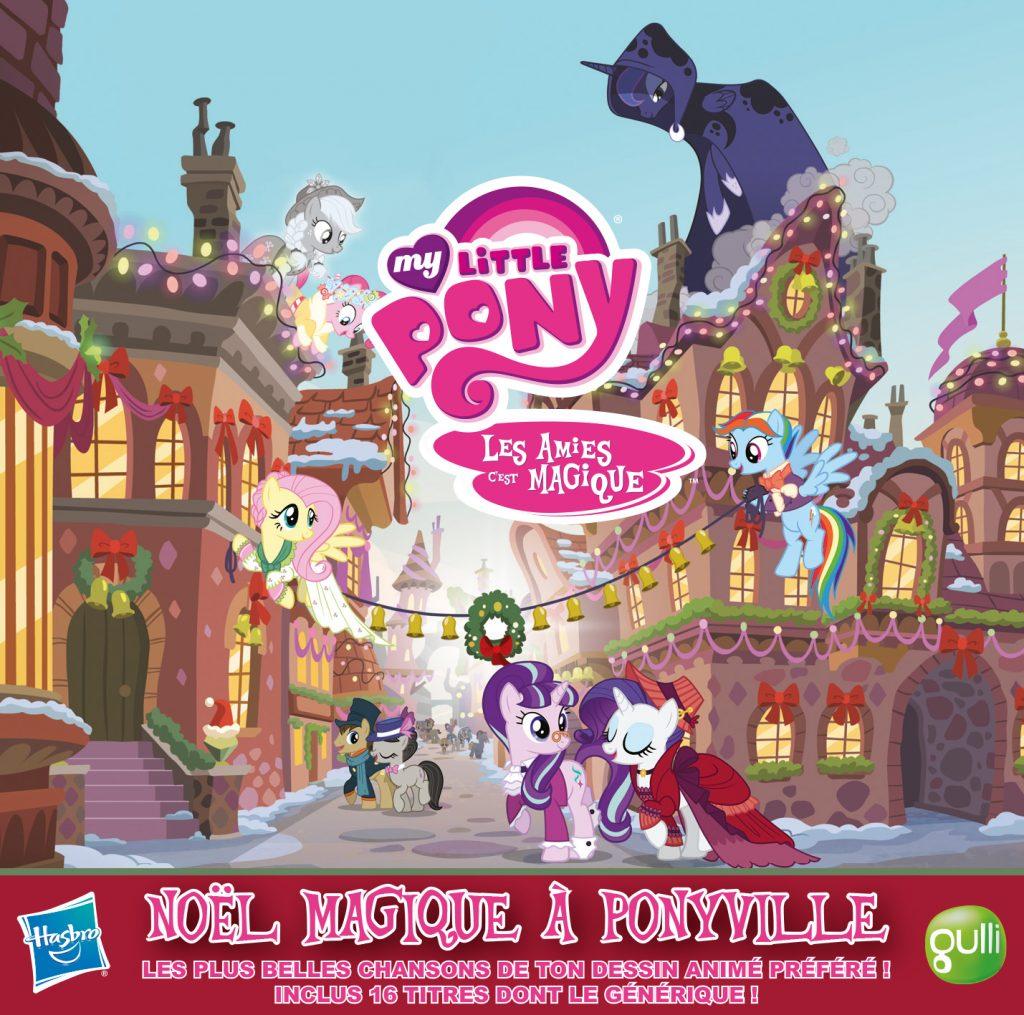 Gagnez 5 CDs de l'album « Noël magique à Ponyville » Mon Petit Poney