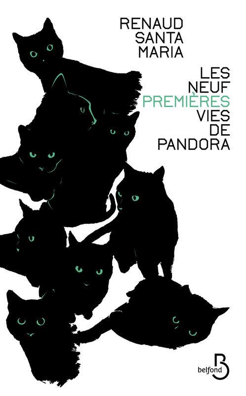 «Les neufs premières vie de Pandora», les nouvelles félines de Renaud Santa Maria
