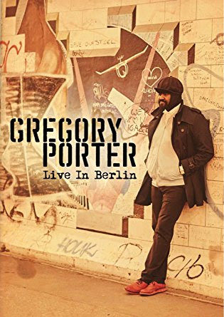 Gregory Porter « Live in Berlin »