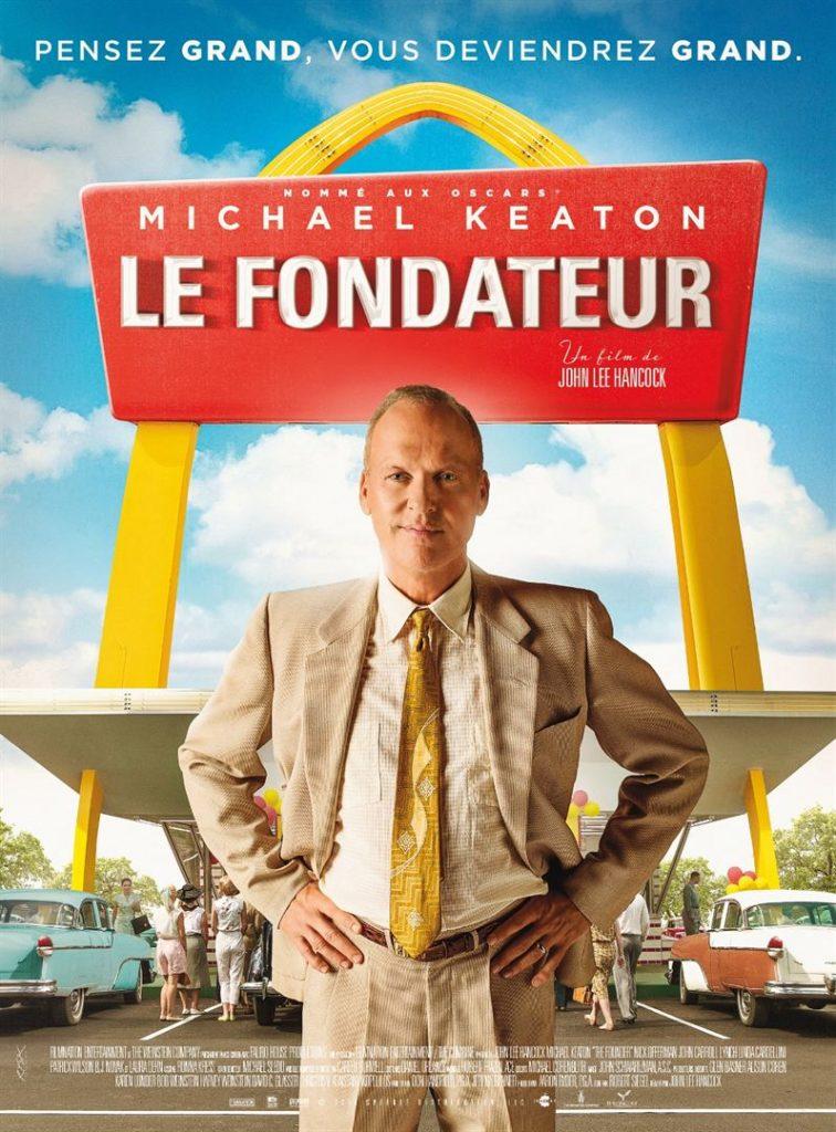 [Critique] du film « Le fondateur » Michael Keaton, architecte du McDonalds' American dream