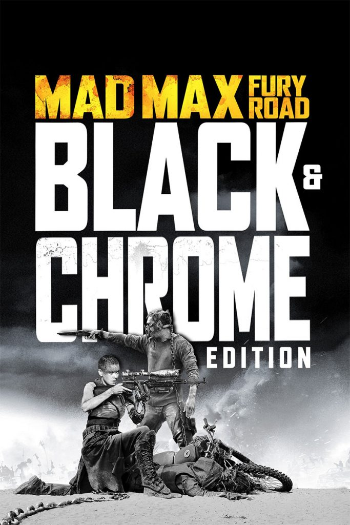 Mad Max Fury Road: George Miller propose sa version «Black and Chrome»