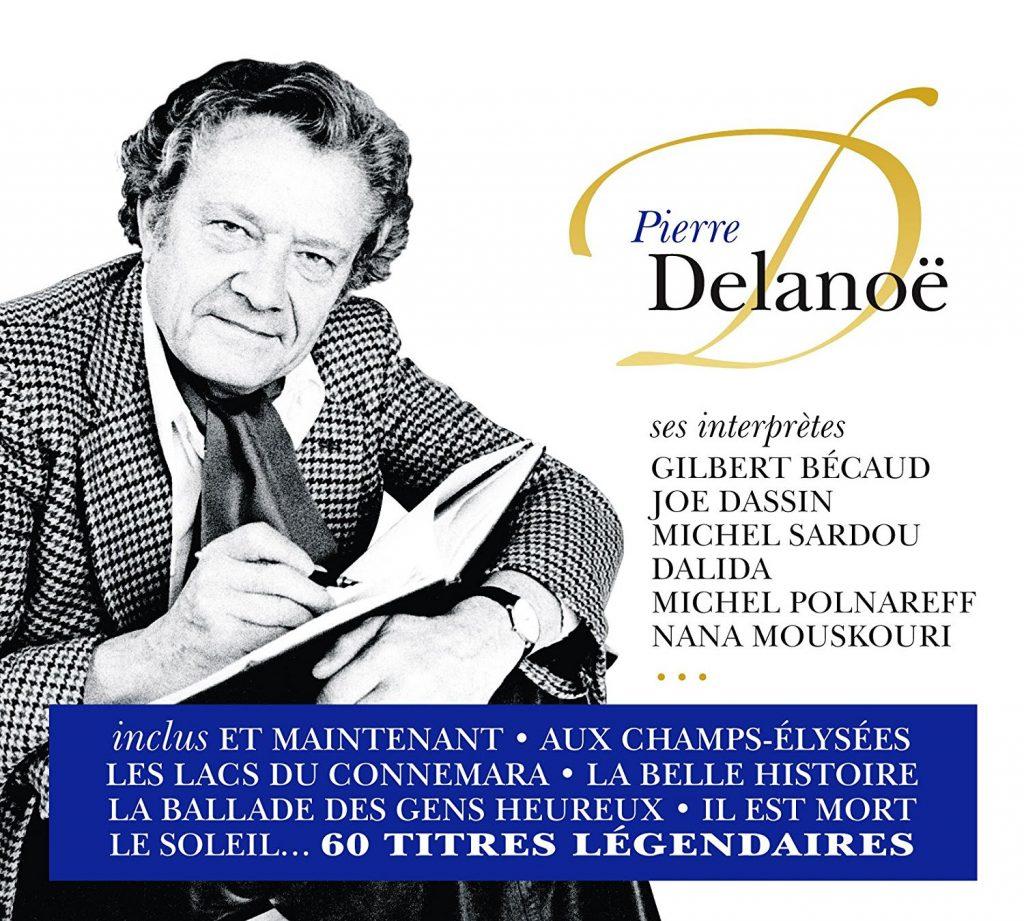 Pierre Delanoë et ses interprètes
