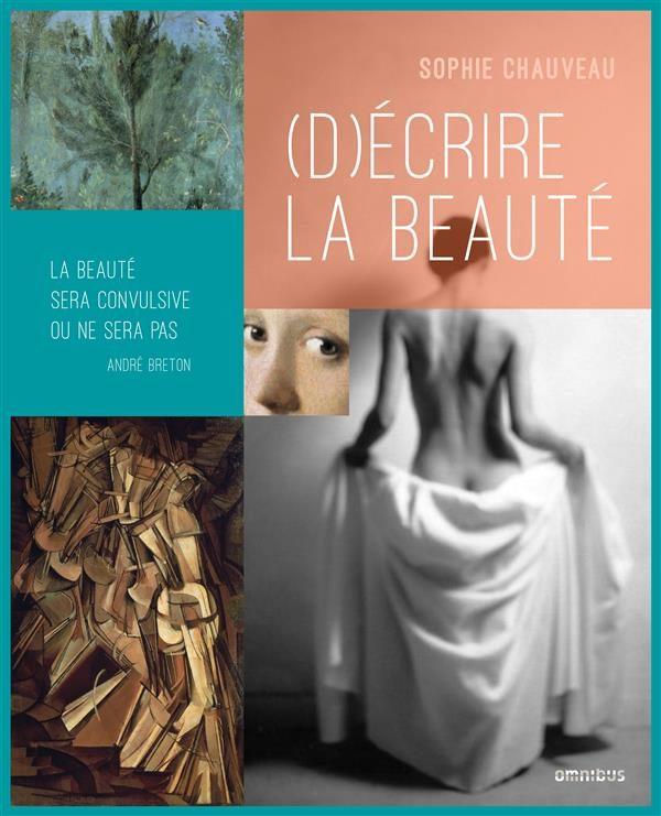 (D)écrire la beauté, les regards littéraires et picturaux de Sophie Chaveau et Franck Jacquet