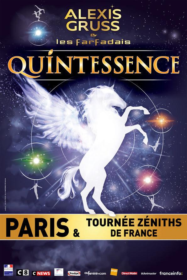 Le cirque Alexis Gruss & la troupe des Farfadais présentent Quintessence