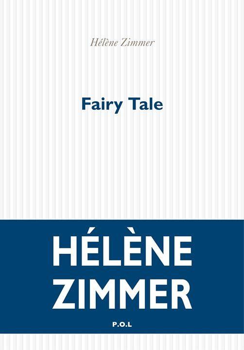 « Fairy Tale », le conte désenchanté de Hélène Zimmer