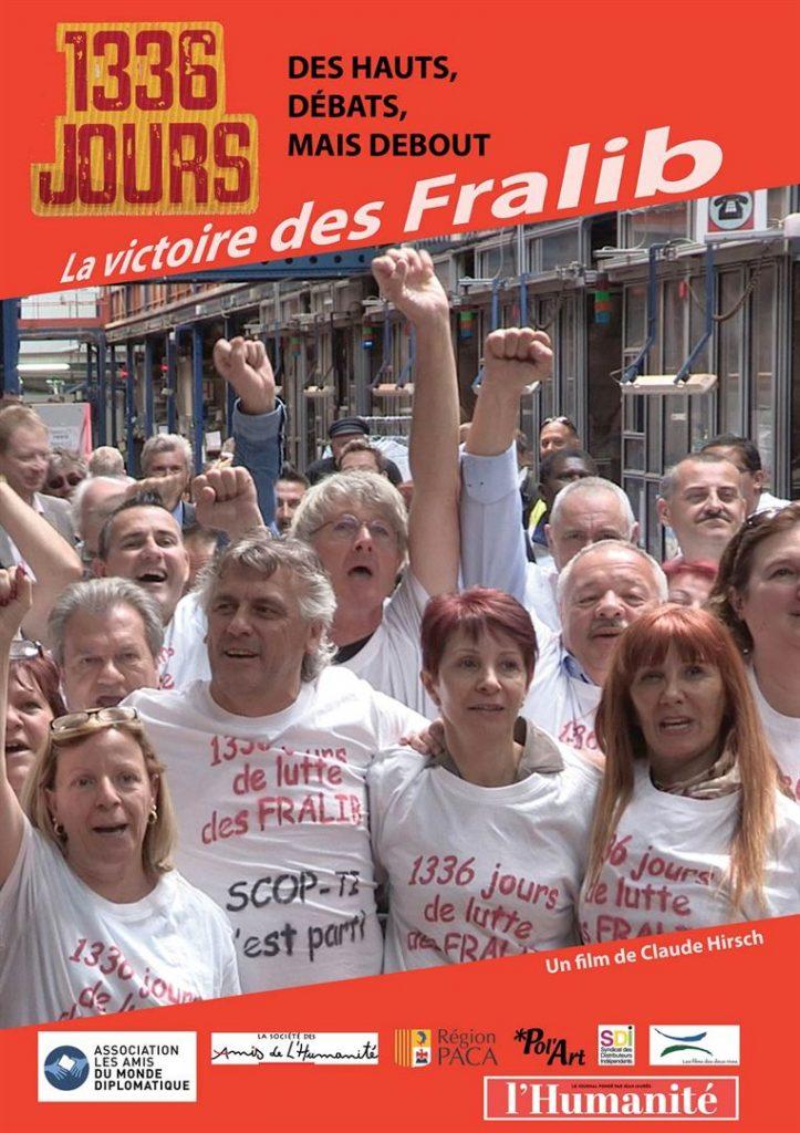 [Critique] du film documentaire « 1336 jours » Hommage aux combat des Fralib contre Unilever