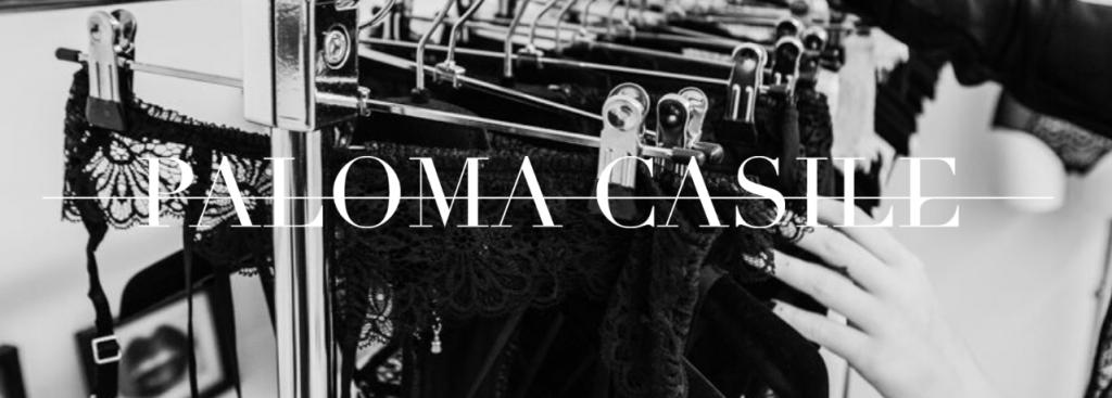 [Interview] Paloma Casile » La lingerie c'est de la séduction»