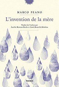 «L'invention de la mère», la Mama figée de Marco Peano