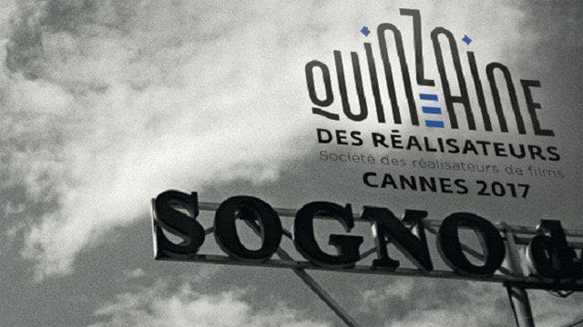 [Cannes 2017] La Quinzaine des Réalisateurs annonce la couleur