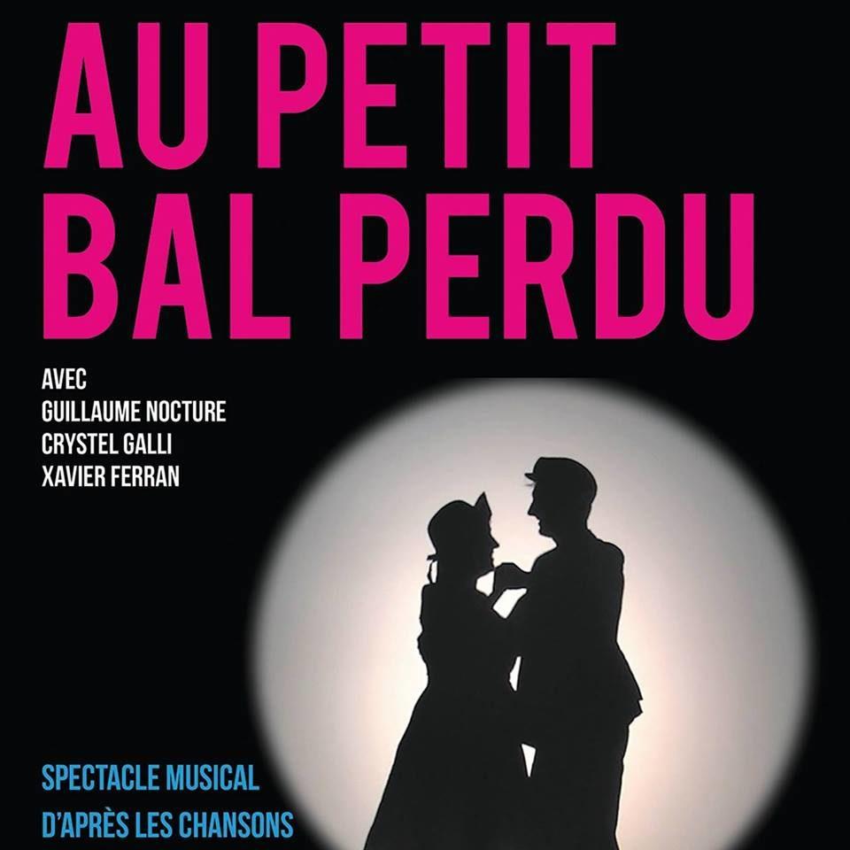 «Au petit bal perdu», un parfum de nostalgie esprit guinguette sur des airs de Bourvil !