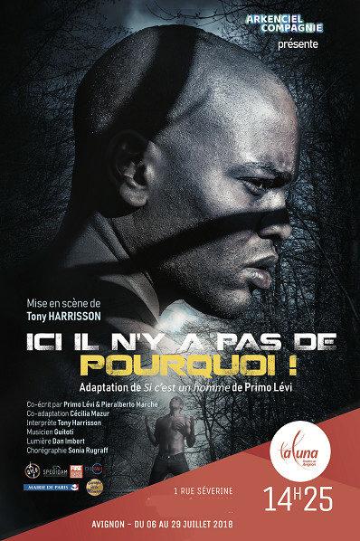 Avignon OFF : ICI, IL N'Y A PAS DE POURQUOI! de Tony Harrisson d'apres Primo Levi à la LUNA