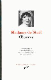 Madame de Staël fait son entrée dans la prestigieuse collection de «La Pléiade»