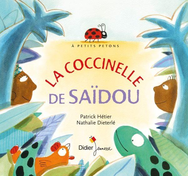 La coccinelle de Saïdou,  la drôle chaîne alimentaire de Patrick Hétier et Nathalie Dieterlé