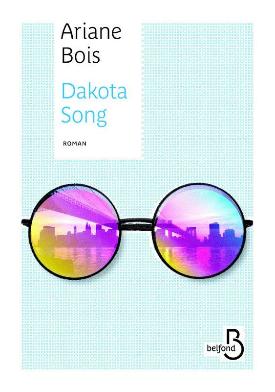 «Dakota Song» d'Ariane Bois : NYC, 1970, John Lennon…