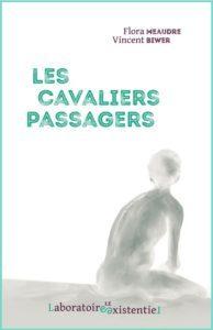 L'amour en cavale : Les cavaliers passagers de Flora Meaudre
