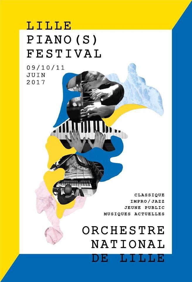 Lille Piano(s) Festival propose 8 lieux et 60 artistes autour des claviers du 9 au 11 juin 2017
