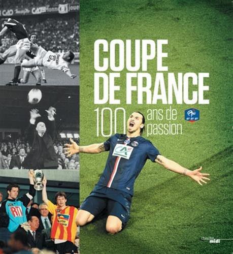 Coupe de France : 100 ans de Passion !