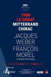 «1988 Le débat Mitterrand Chirac» au théâtre de l'atelier, jubilatoire.
