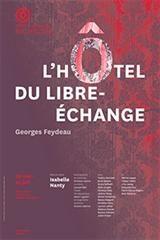 «L'hôtel du libre échange» de Feydeau mis en scène par Isabelle Nanty à la Comédie Française