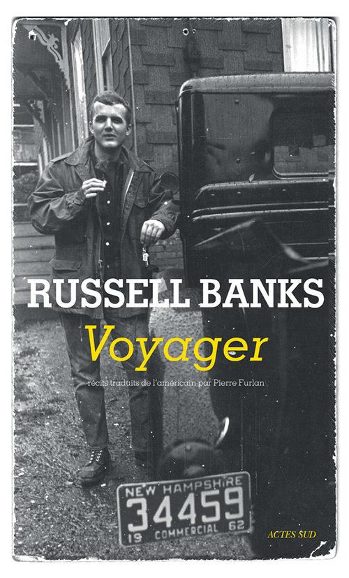«Voyager» de Russell Banks : petit précis de conjugalité en vadrouille