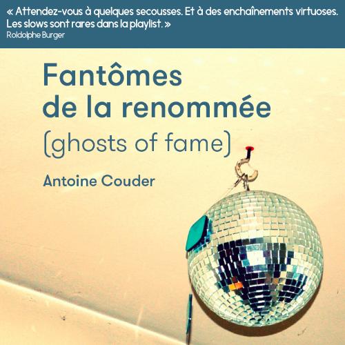 «Fantômes de la renommée», la mécanique du rock d'Antoine Couder