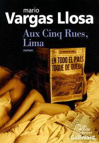 «Aux Cinq rues, Lima»: Vargas Llosa dépeint les vices de la haute société péruvienne