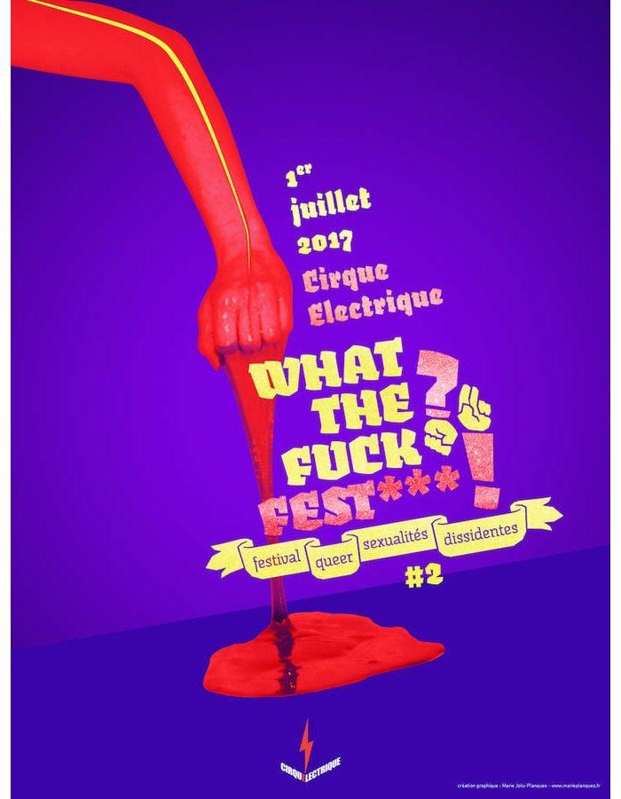 Un drôle de festival: le What The Fuck? Fest***! #2 [LIVE REPORT]