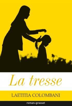 «La Tresse» de Laetitia Colombani chez Grasset