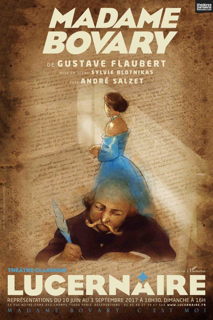 «Madame Bovary» de Flaubert adapté et interprété par André SALZET au Lucernaire.