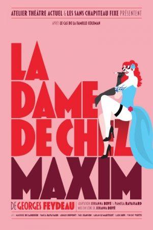 [AVIGNON OFF] La dame de chez Maxim' à l'Atelier Théâtre Actuel