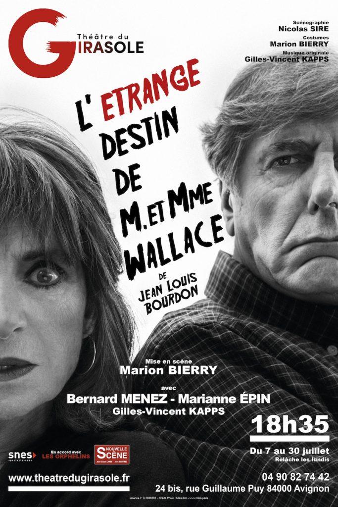 L'ÉTRANGE DESTIN DE M. ET MME WALLACE au Girasole.[AVIGNON OFF]
