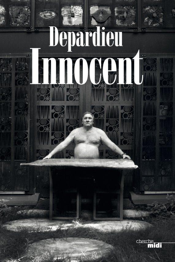 Lancement d'une campagne de crowdfunding pour publier «Innocent» de Gérard Depardieu en anglais