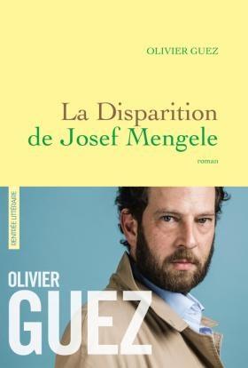 «La Disparition de Joseph Mengele», Olivie Guez sur les pas de l'ange de la mort
