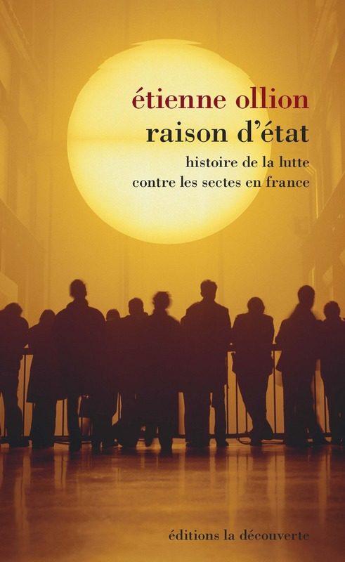 «Raison d'état», une sociologie comparée des sectes par Etienne Ollion
