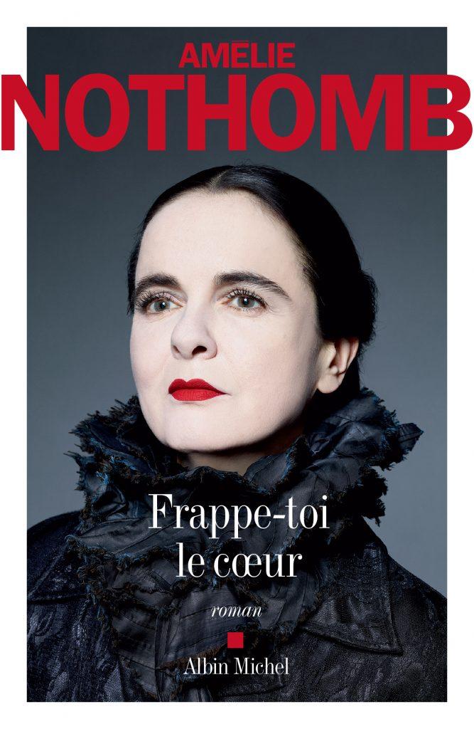 Frappe-toi le cœur, une histoire de femmes par Amélie Nothomb