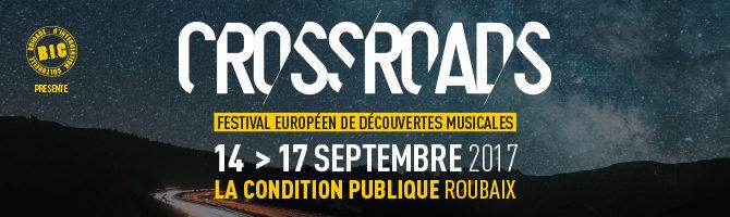 Gagnez 2×2 pass 2 jours pour le Crossroads festival (Roubaix)