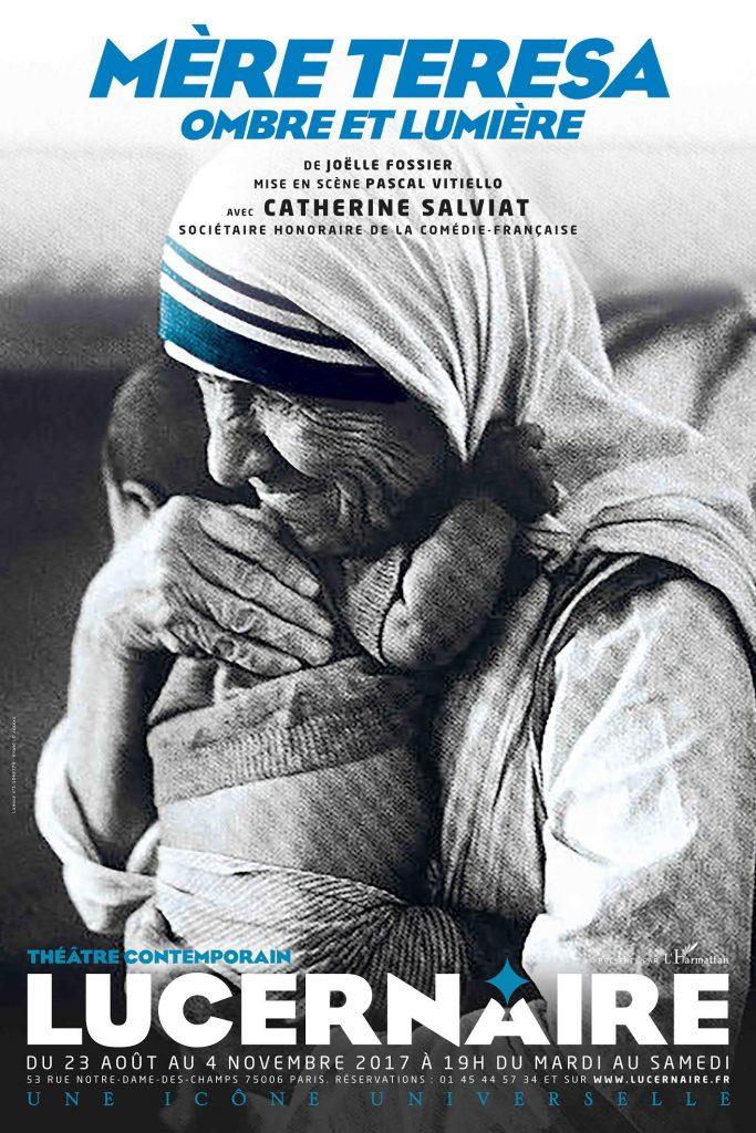 Mère Teresa, Ombre et Lumière, avec Catherine Salviat