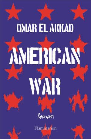 « American war » d'Omar El Akkad : Guerre de Sécession, acte II