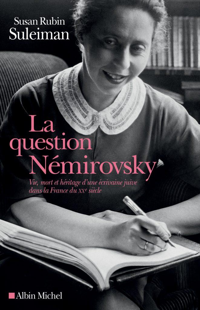 Irène Nemirovsky et la question de la haine de soi, par Susan Rubin Suleiman