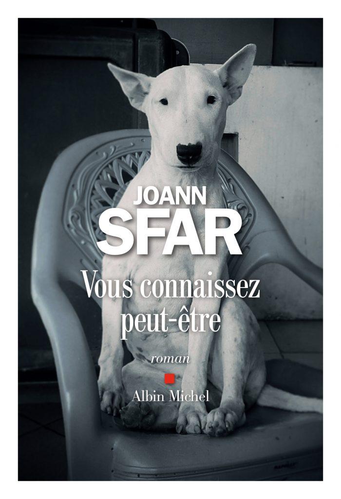 «Vous connaissez peut-être» : Joann Sfar sans fard