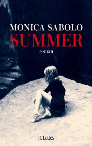 « SUMMER » DE MONICA SABOLO, LE MYSTERE D'UNE FAMILLE TROP PARFAITE