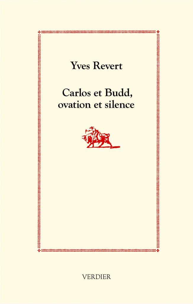 « Carlos et Budd, ovation et silence », par Yves Revert