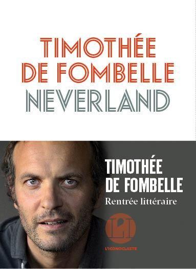 «Neverland» : Timothée de Fombelle ou le pouvoir de l'enfance