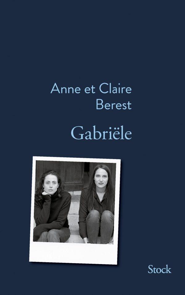 «Gabriële» d'Anne et Claire Berest : éclairer le visage de la mère