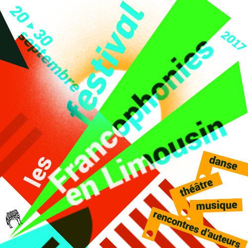 Le Festival des Francophonies en Limousin se déploie du 20 au 30 septembre