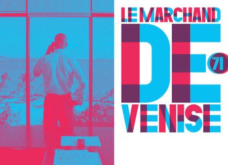 LE MARCHAND DE VENISE (BUSINESS IN VENICE) DE WILLIAM SHAKESPEARE MISE EN SCENE JACQUES VINCEY AU THEATRE DE MALAKOFF