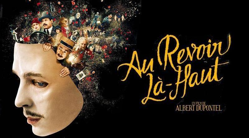«Au revoir là-haut» d'Albert Dupontel : Der des der sans fard