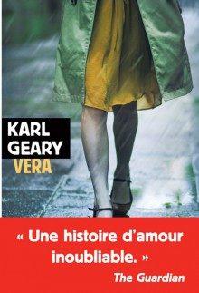 « Vera » de Karl Geary : Par-delà l'âge et la condition sociale, l'amour